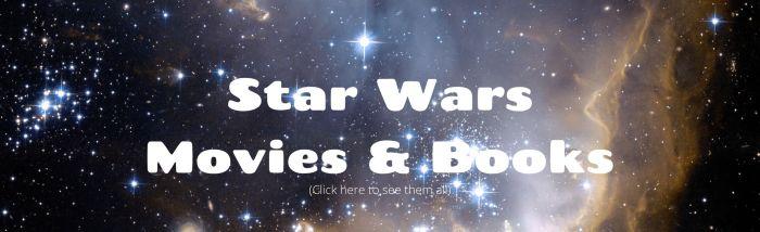 Star Wars Movies & Books